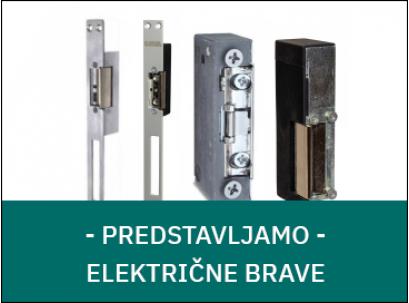 [predstavljamo] Električne brave / elektro prihvatnik